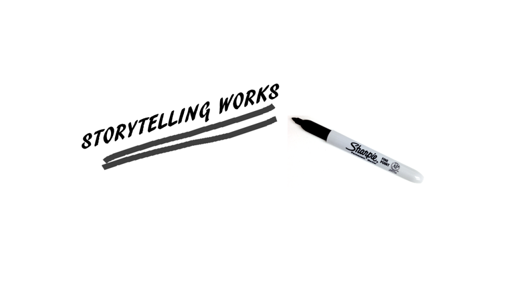 Storytelling works